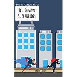 The Original Superheroes
