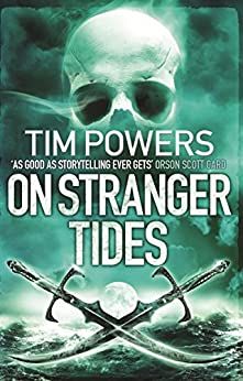On Stranger Tides by [Tim Powers]