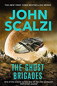 The Ghost Brigades (Old Man's War Book 2) by [John Scalzi]