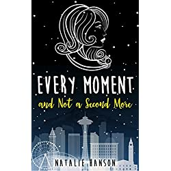 Every Moment and Not a Second More