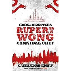 Rupert Wong, Cannibal Chef