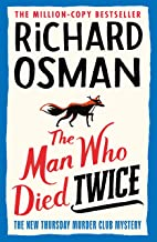 The Man Who Died Twice (The Thursday Murder Club Book 2) (The Thursday Murder Club, 2)